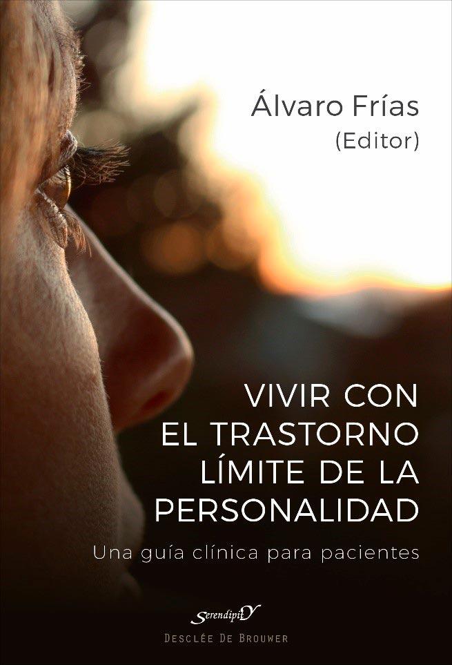 Entrevista a Álvaro Frías, experto en trastorno límite de personalidad